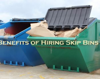 BENEFITS OF HIRING SKIP BINS